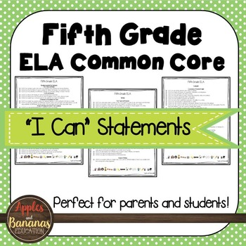 "Fifth Grade ELA Common Core ""I Can"" Statements"