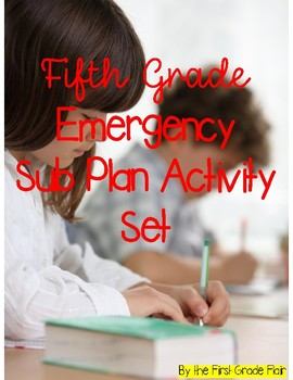 Fifth Grade Emergency Sub Plan Worksheet Set *NO Prep*