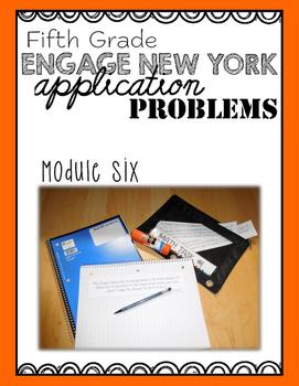 Fifth Grade Engage NY Eureka Application Problem Strips Module Six