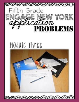 Fifth Grade Engage NY Eureka Application Problem Strips Mo