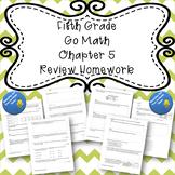 Fifth Grade Go Math Chapter 5 Review Homework