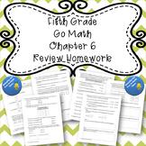 Fifth Grade Go Math Chapter 6 Review Homework