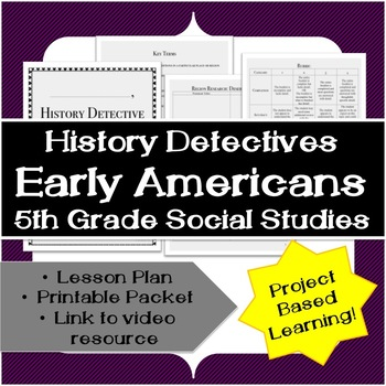Fifth Grade History: Early Americans Unit