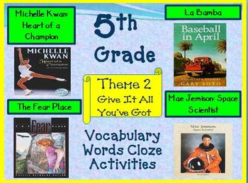 Houghton Mifflin Reading 5th Grade Theme 2 Cloze Worksheets