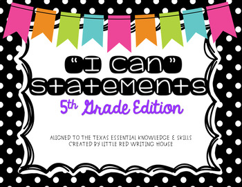 """Fifth Grade """"I Can"""" Statements"""