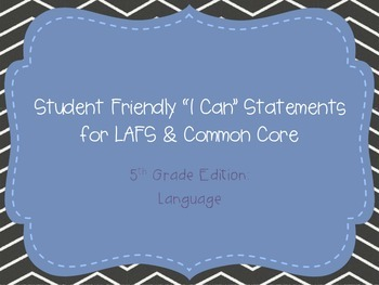"Fifth Grade ""I Can"" Statements LAFS & Common Core Language"