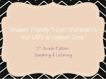 """Fifth Grade """"I Can"""" Statements LAFS & Common Core Speaking & Listening"""
