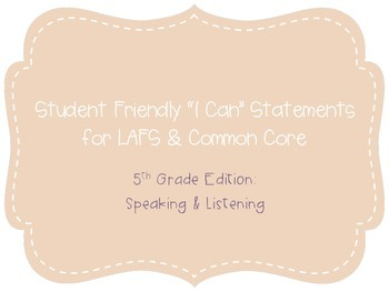 """Fifth Grade """"I Can"""" Statements LAFS & Common Core Speaking & Listening Plain"""