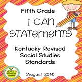 "Fifth Grade ""I Can"" Statements for KY NEW Revised Social Studies Standards"