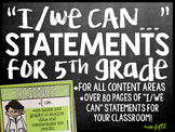 "Fifth Grade ""I can"" Statements for EVERY Subject!"