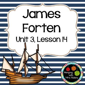 Fifth Grade: James Forten (Journeys Supplement)