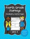 Fourth Grade Journeys Vocabulary Journal Pages Unit 1 Print and Go