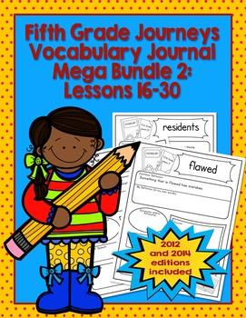 Fifth Grade Journeys Vocabulary Journal Pages Lessons 16-30 Print and Go