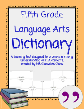 Fifth Grade Language Arts Dictionary