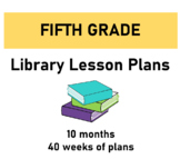 Fifth Grade Library Lesson Plans - Full year