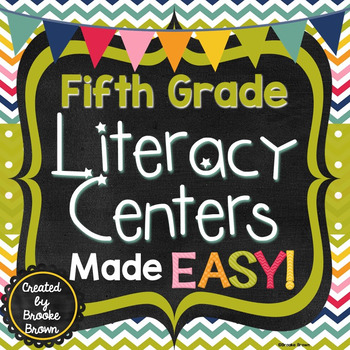 Fifth Grade Literacy Centers Made EASY!