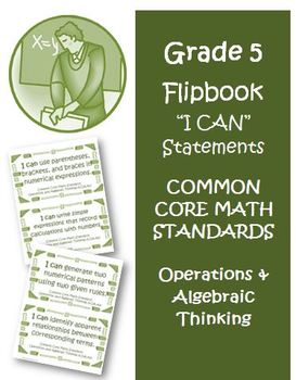 Fifth Grade Math Common Core Operations Algebraic Thinking I Can Cards