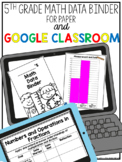 Fifth Grade Math Data Binder for Google Classroom or Paper