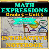Fifth Grade Math Expressions Interactive Notebook - Unit 5