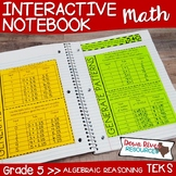 Fifth Grade Math Interactive Notebook: Algebraic Reasoning - Expressions (TEKS)