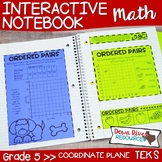 Fifth Grade Math Interactive Notebook: Coordinate Plane (TEKS)