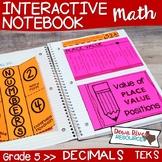 Fifth Grade Math Interactive Notebook: Decimals Place Value (TEKS)