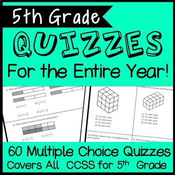 Fifth Grade Math Quizzes for the ENTIRE YEAR, CCSS Aligned