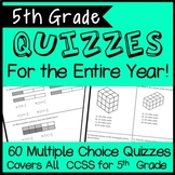 Fifth Grade Math Quizzes for the ENTIRE YEAR, CCSS Aligned! 60 total quizzes!