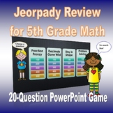 Fifth Grade Math Review Jeopardy