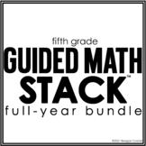 Fifth Grade Math STACK Bundle
