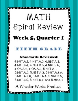 Fifth Grade Math Spiral Review, Quarter 1, Week 5