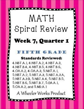 Fifth Grade Math Spiral Review, Quarter 1, Week 7