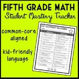 Fifth Grade Math Student Mastery Tracker, Common Core Aligned Self-Tracker