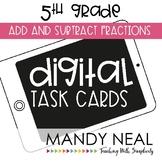 Fifth Grade Digital Math Task Cards ~ Add & Subtract Fract