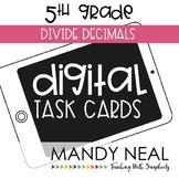 Fifth Grade Digital Math Task Cards ~ Divide Decimals   Di