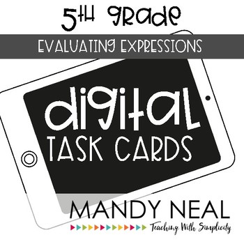 Fifth Grade Math Task Cards ~ Evaluating Expressions