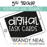 Fifth Grade Digital Math Task Cards ~ Polygons and Triangl