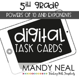Fifth Grade Digital Math Task Cards ~ Powers of 10 and Exponents