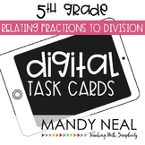 Fifth Grade Math Task Cards ~ Relating Fraction to Division