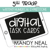 Fifth Grade Math Task Cards ~ Writing Numerical Expressions