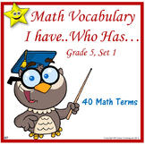 Math Vocabulary I Have Who Has, Set 1