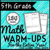 Fifth Grade Math Warm Ups, Bell Ringers, Morning Work for Entire Year, 180 pages