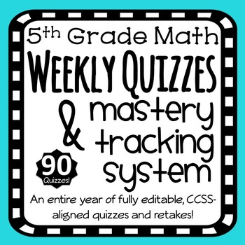 Fifth Grade Math Weekly Quizzes for the Full Year + Tracki