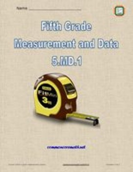 Fifth Grade Measurement and Data - NCCS Math 5.MD.1