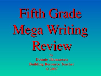 Fifth Grade Mega Writing Review PowerPoint