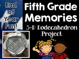Fifth Grade Memories 3-D Dodecahedron Project