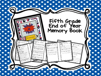 Fifth Grade Memory Book (End of Year Book)