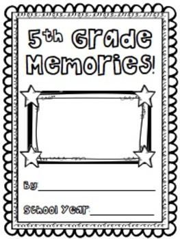 Fifth Grade Memory Book/End of Year