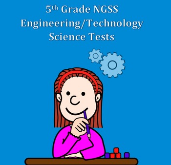 3rd-5th Next Generation Science NGSS Engineering Assessments