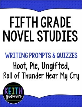 Fifth Grade Novel Studies:  Hoot, Ungifted, Pie, Roll of Thunder Hear My Cry
